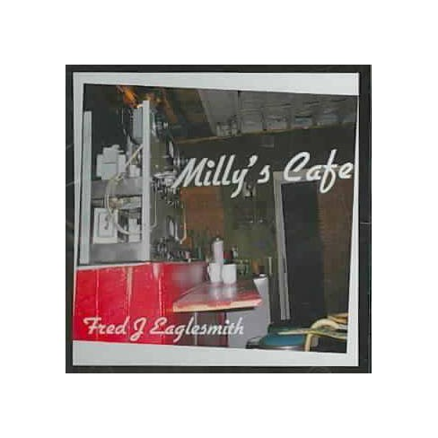 Fred Eaglesmith - Milly's Cafe (CD) - image 1 of 1
