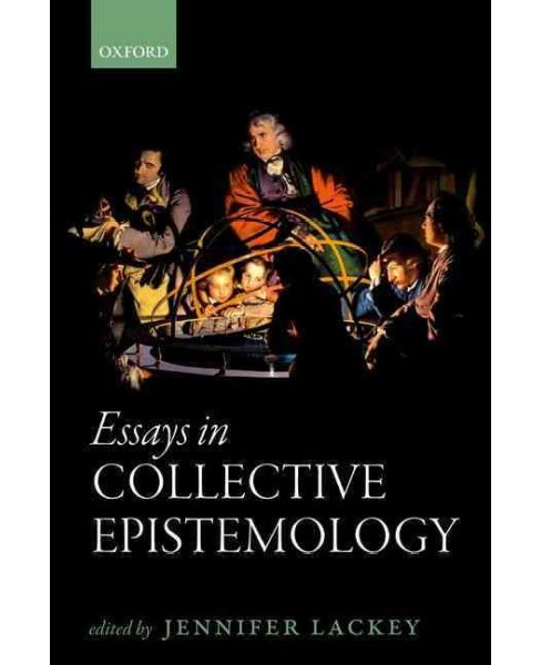 Essays in Collective Epistemology (Reprint) (Paperback) - image 1 of 1