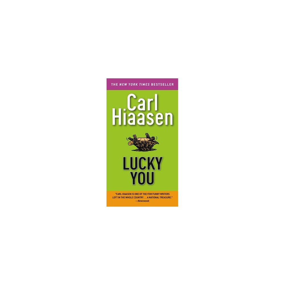 Lucky You - Reissue by Carl Hiaasen (Paperback)