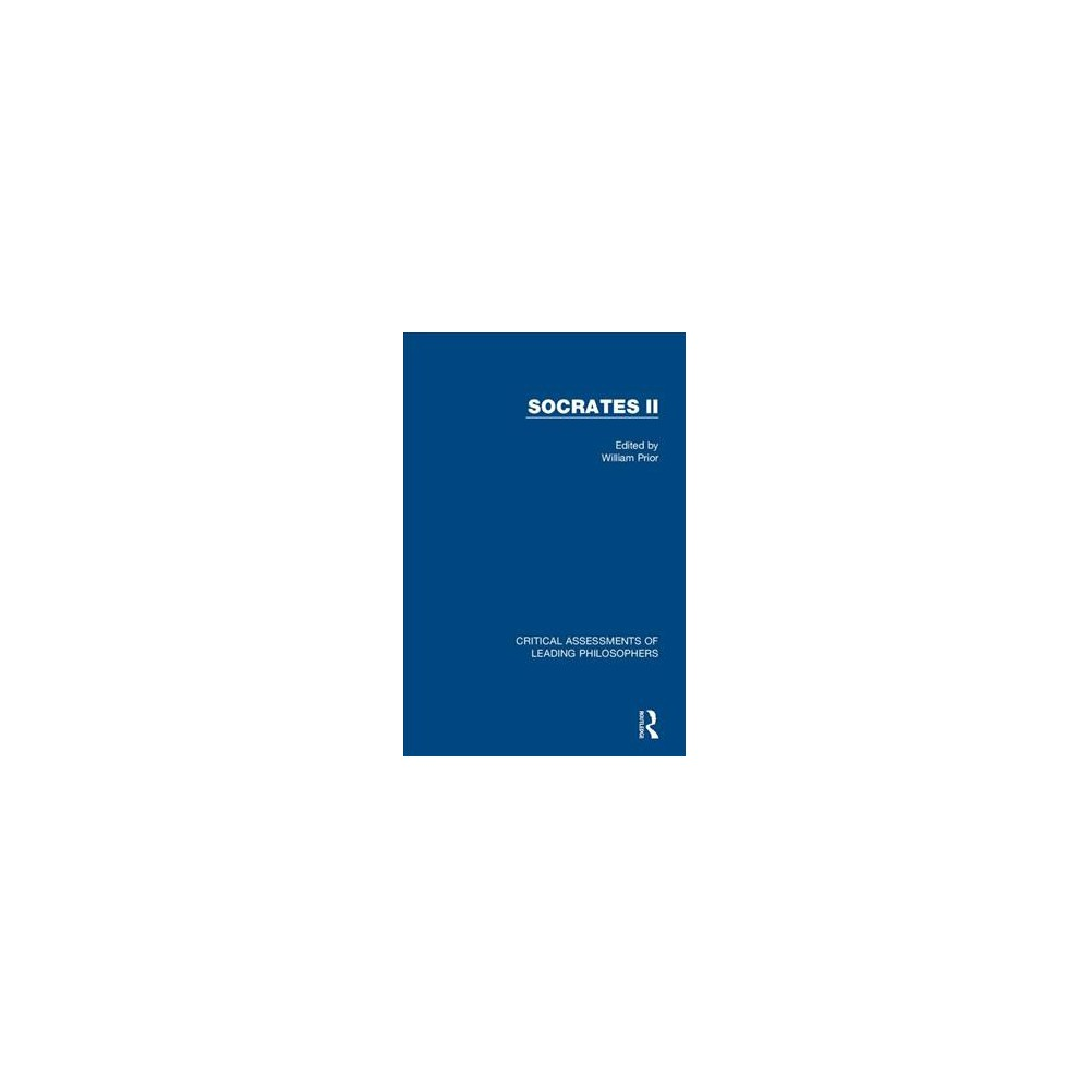 Socrates II - (Critical Assessments of Leading Philosophers) (Hardcover)