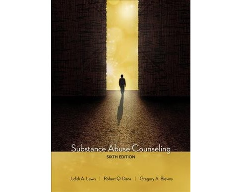 Substance Abuse Counseling -  by Judith A. Lewis & Robert Q. Dana & Gregory A. Blevins (Hardcover) - image 1 of 1
