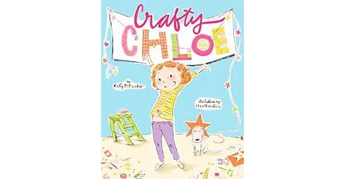 Crafty Chloe (School And Library) (Kelly Dipucchio) - image 1 of 1