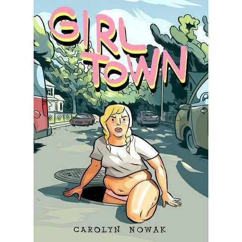 Girl Town - by  Carolyn Nowak (Paperback) - image 1 of 1