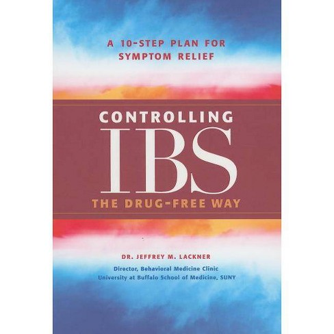 Controlling IBS the Drug-Free Way - by  Jeffrey M Lackner (Paperback) - image 1 of 1