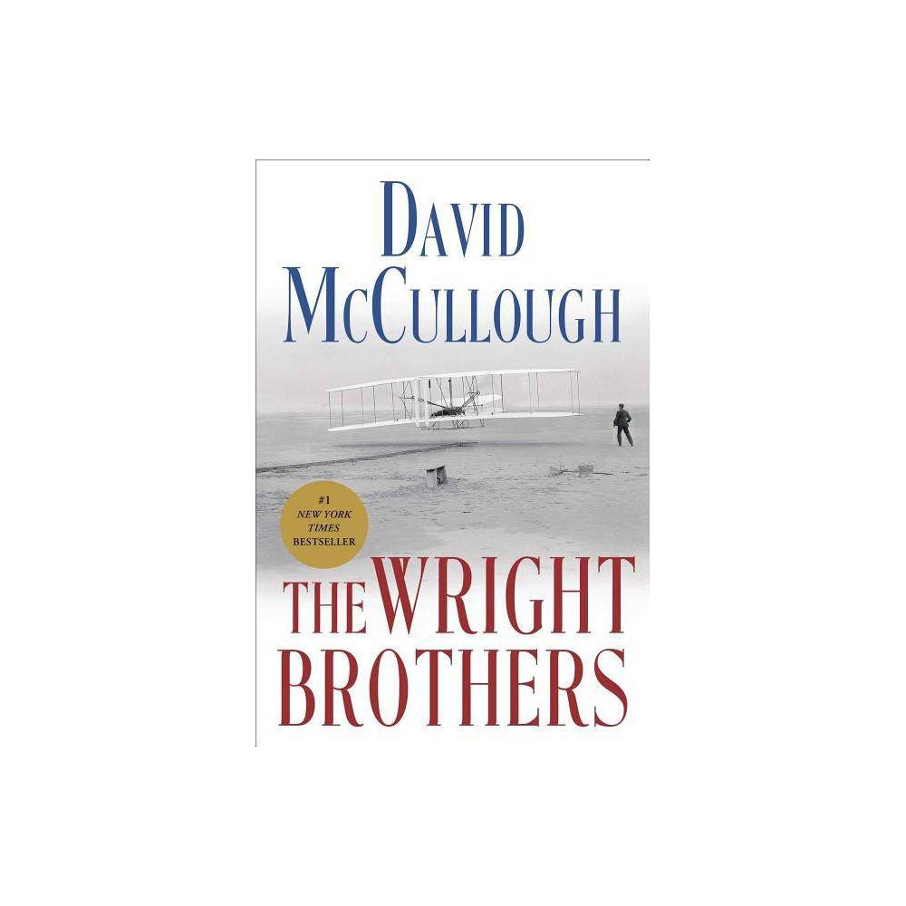 The Wright Brothers (Hardcover) by David Mccullough Reviews