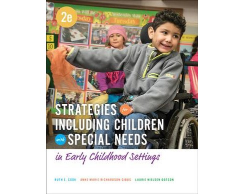 Strategies for Including Children With Special Needs in Early Childhood Settings (Paperback) (Ruth E. - image 1 of 1