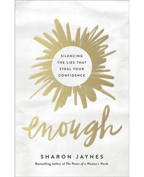 Enough -  Reprint by Sharon Jaynes (Paperback) - image 1 of 1