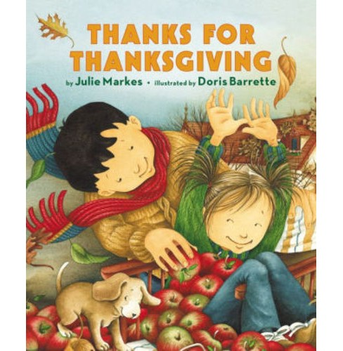 Thanks for Thanksgiving (Hardcover) (Julie Markes) - image 1 of 1