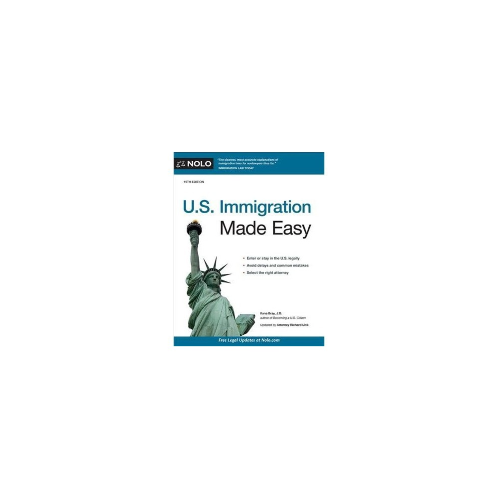 U.S. Immigration Made Easy - 19 Pap/Psc (U. S. Immigration Made Easy) by Ilona Bray (Paperback)