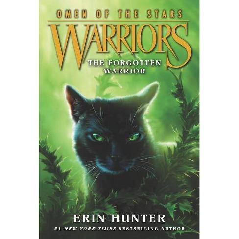 Warriors: Omen of the Stars #5: The Forgotten Warrior - by  Erin Hunter (Paperback) - image 1 of 1