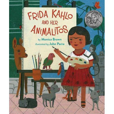 Frida Kahlo and Her Animalitos, 1 - by  Monica Brown (Hardcover)
