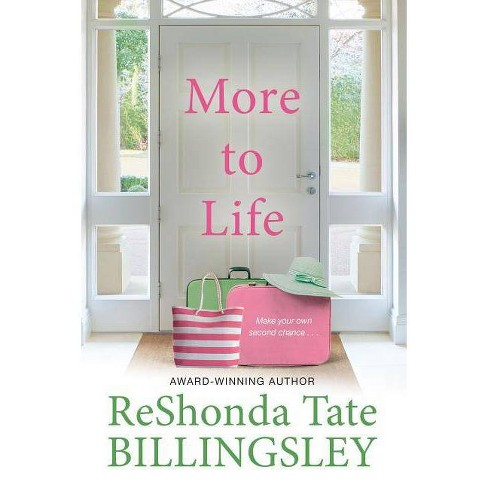 More to Life - by  Reshonda Tate Billingsley (Paperback) - image 1 of 1