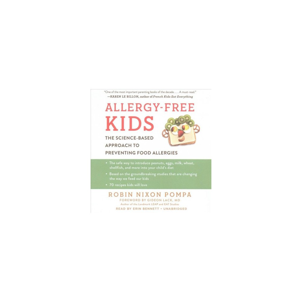 Allergy-Free Kids : The Science-Based Approach to Preventing Food Allergies (Unabridged) (CD/Spoken