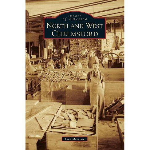 North and West Chelmsford - by  Fred Merriam (Hardcover) - image 1 of 1