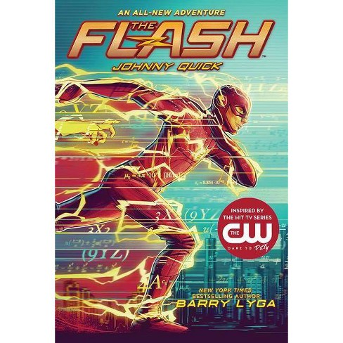 Flash: Johnny Quick - by  Barry Lyga (Hardcover) - image 1 of 1