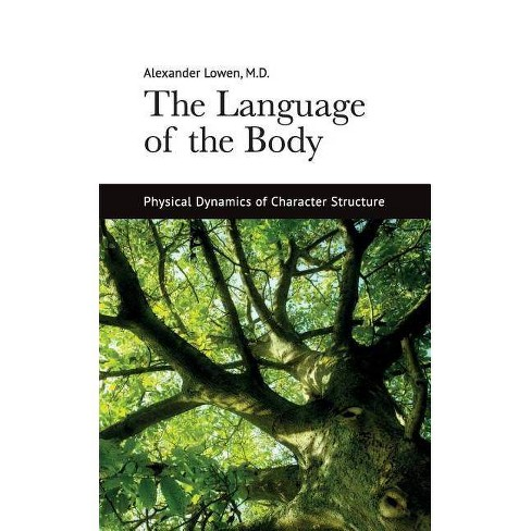 The Language of the Body - by  Alexander Lowen (Paperback) - image 1 of 1