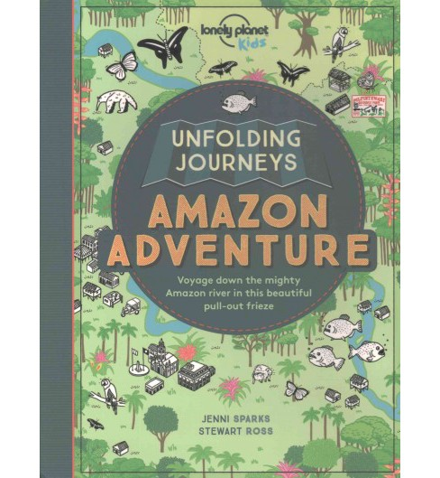 Unfolding Journeys Amazon Adventure : Voyage Down the Mighty Amazon River in This Beautiful Pull-out - image 1 of 1
