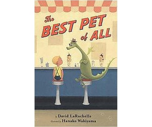 Best Pet of All (School And Library) (David Larochelle) - image 1 of 1