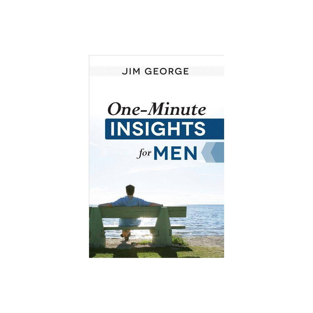 One Minute Insights For Men By Jim George Paperback