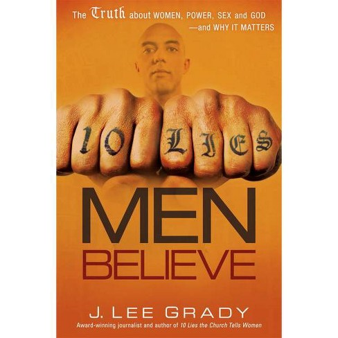10 Lies Men Believe - by  Lee Grady (Paperback) - image 1 of 1
