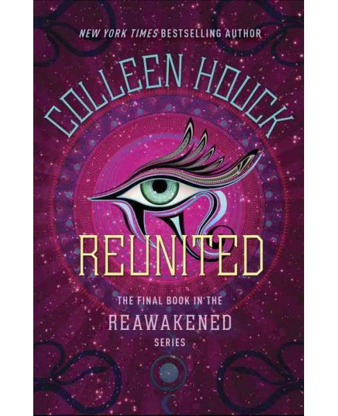 Reunited -  (Reawakened) by Colleen Houck (Hardcover) - image 1 of 1