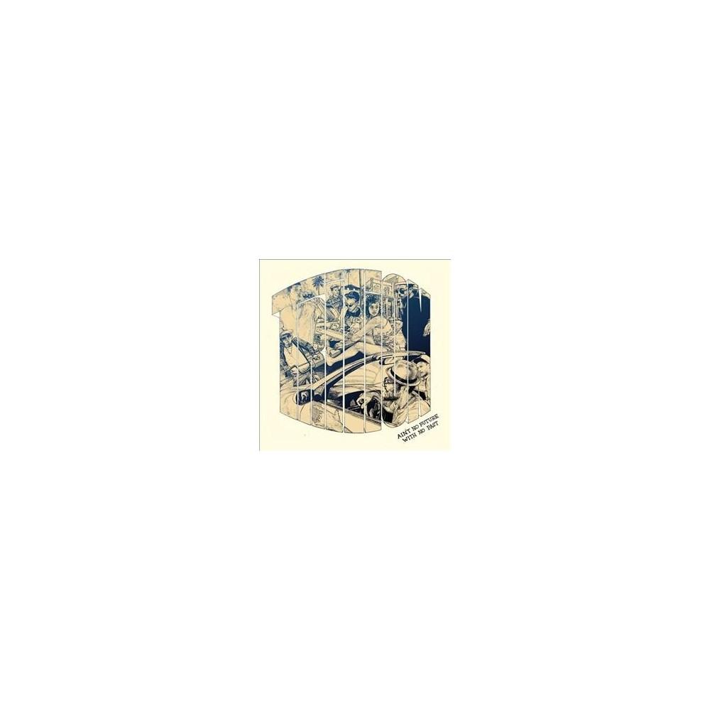 Trilion - Ain't No Future With No Past (Vinyl)