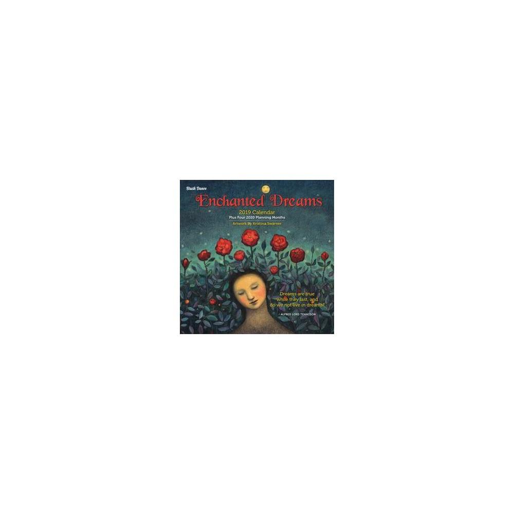 Enchanted Dreams 2019 Calendar - (Paperback)