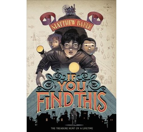If You Find This -  Reprint by Matthew Baker (Paperback) - image 1 of 1