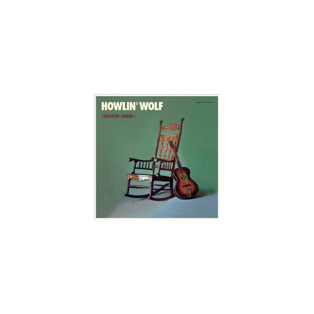 Howlin' Wolf - Rockin Chair (Vinyl)