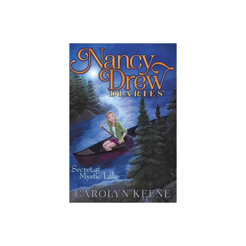 Secret At Mystic Lake Nancy Drew Diaries Quality By Carolyn