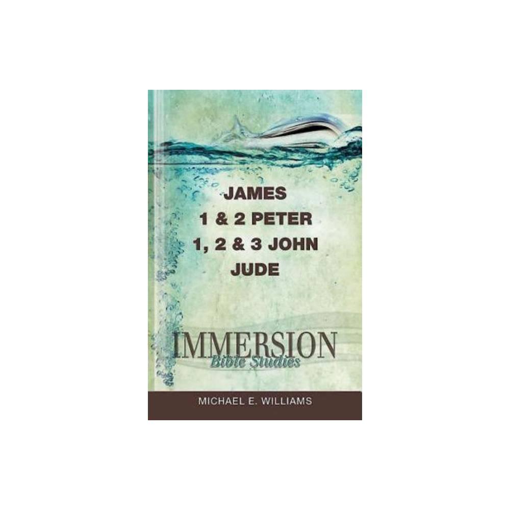 Immersion Bible Studies James 1 2 Peter 1 2 3 John Jude Paperback