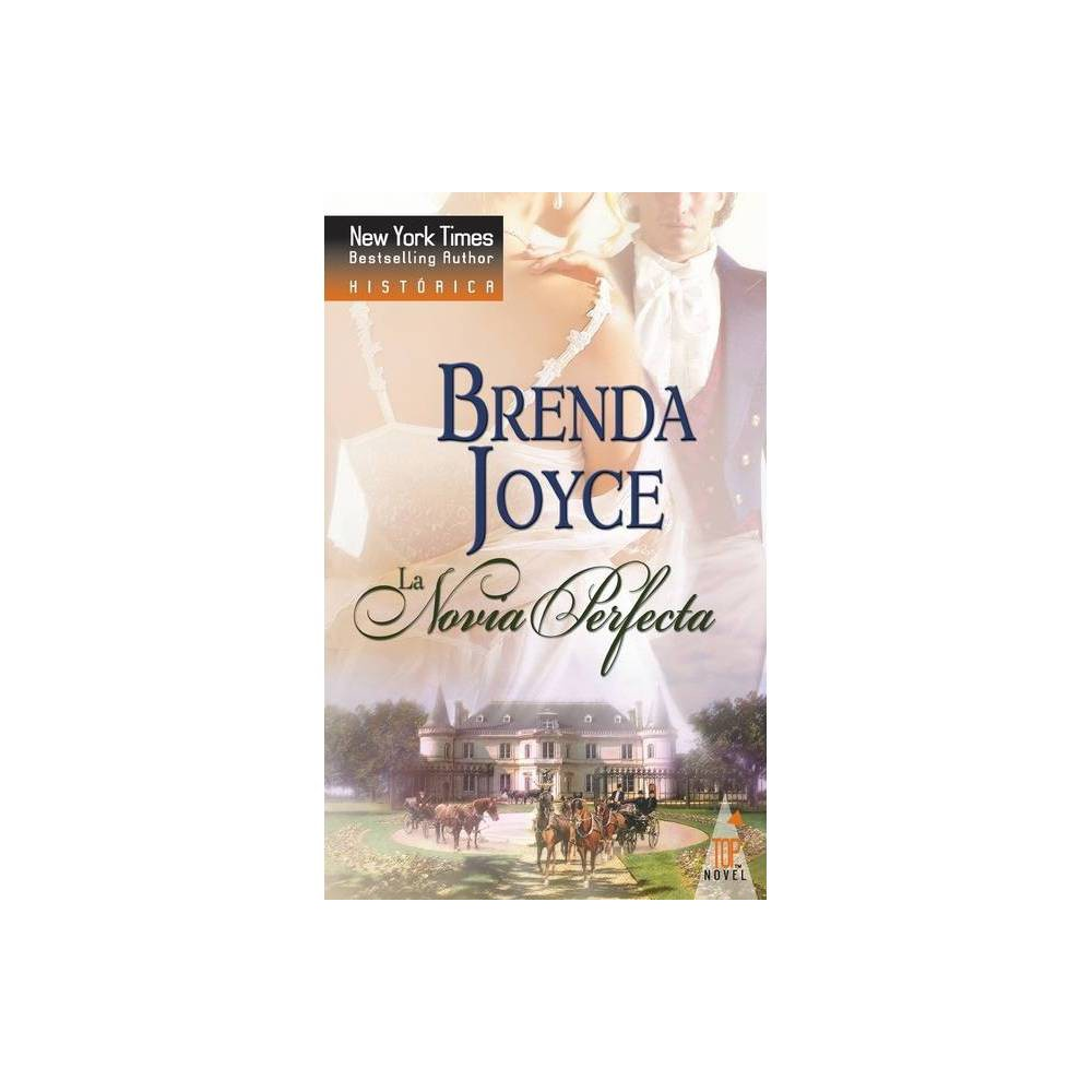 La Novia Perfecta By Brenda Joyce Paperback