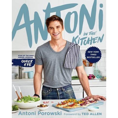Antoni in the Kitchen - by Antoni Porowski & Mindy Fox (Hardcover) - image 1 of 1