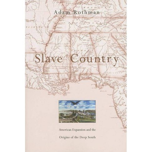 Slave Country - by  Adam Rothman (Paperback) - image 1 of 1