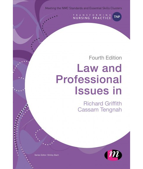 Law and Professional Issues in Nursing (Paperback) (Richard Griffith & Cassam Tengnah) - image 1 of 1
