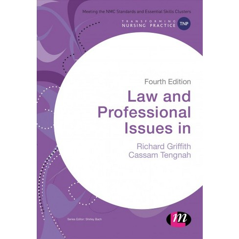 law and professional issues in nursing griffith richard tengnah cassam a