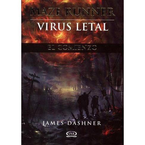 Maze Runner, Virus Letal - (Maze Runner Trilogy) by  James Dashner (Paperback) - image 1 of 1