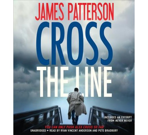 Cross the Line -  Abridged (Alex Cross) by James Patterson (CD/Spoken Word) - image 1 of 1