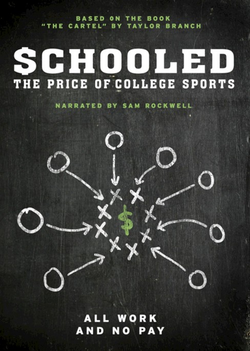 Schooled:Price Of College Sports (DVD) - image 1 of 1