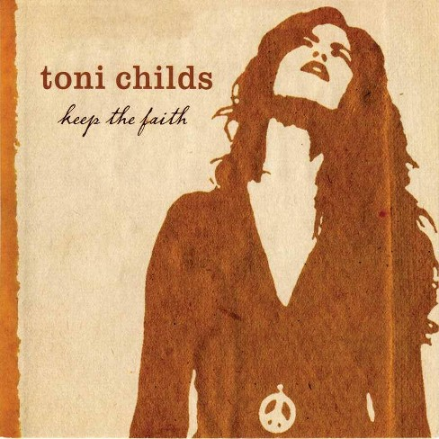 Toni Childs - Keep The Faith (CD) - image 1 of 1