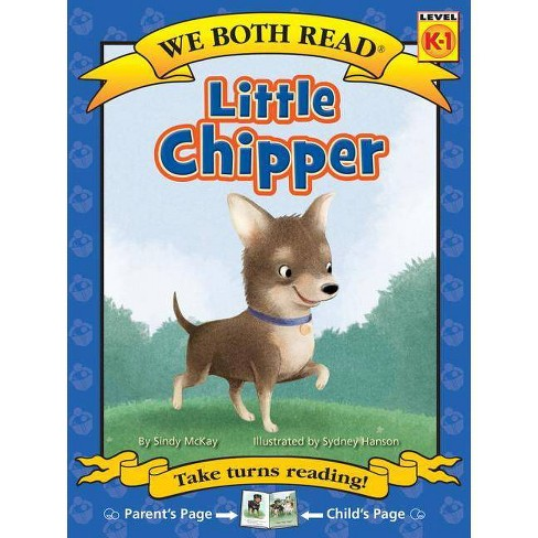 Little Chipper - (We Both Read - Level K-1) by  Sindy McKay (Paperback) - image 1 of 1