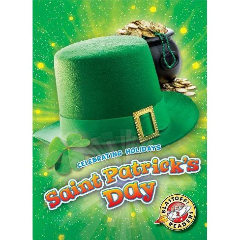 Saint Patrick's Day - (Celebrating Holidays) by  Rachel Grack (Hardcover) - image 1 of 1