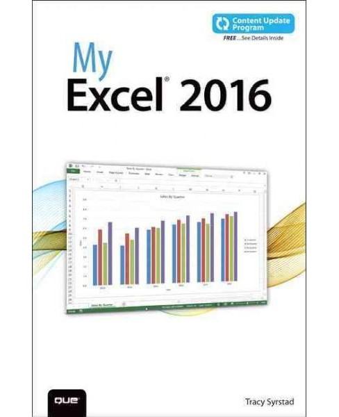 My Excel 2016 (Paperback) (Tracy Syrstad) - image 1 of 1