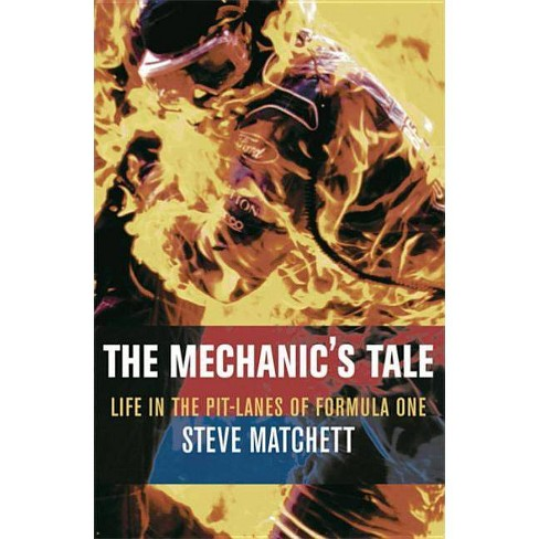 The Mechanic's Tale - by  Steve Matchett (Paperback) - image 1 of 1