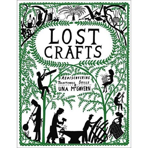 Lost Crafts - by  Una McGovern (Paperback) - image 1 of 1