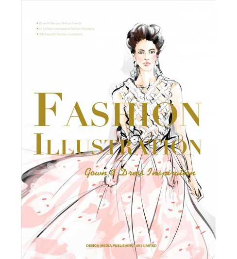 Fashion Illustration : Gown & Dress Inspiration (Paperback) (Veronica Kemsky) - image 1 of 1