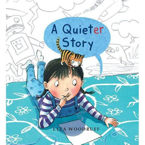 A Quieter Story - by  Liza Woodruff (Hardcover) - image 1 of 1