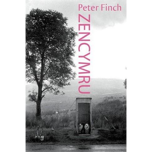 Zen Cymru - by  Peter Finch (Paperback) - image 1 of 1