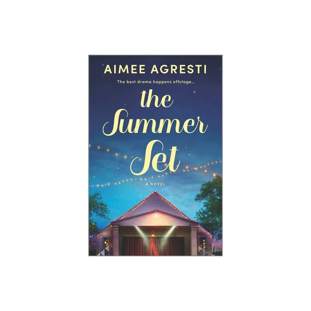 The Summer Set By Aimee Agresti Paperback