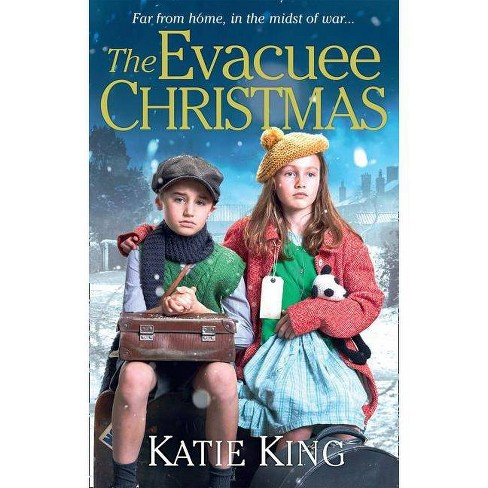 The Evacuee Christmas - by  Katie King (Paperback) - image 1 of 1